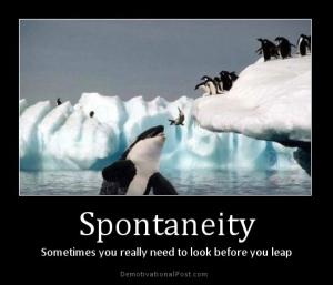 spontaneity
