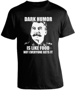 dark-humor-is-like-food-not-everyone-gets-it-tee-shirt